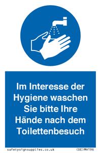 Im Interesse der Hygiene waschen Sie bitte Ihre Hände nach dem Toilettenbesuch
