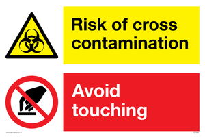 Dual sign Risk of cross contamination Avoid touching