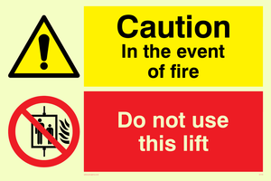 Event of fire do not use lift
