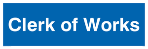 clerk of works - door sign