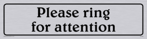 please ring for attention - sign