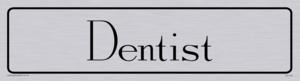 dentist - door sign