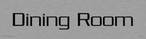 dining room - door sign