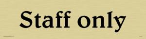 staff only - door sign