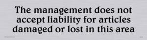 Cloakroom liability disclaimer