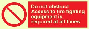 Do not obstruct fire equipment