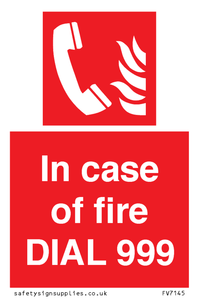 In case of fire DIAL 999