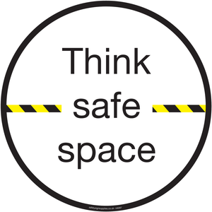 2m think safe space sign