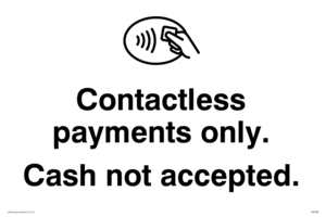 Contactless Payments only. Cash not accepted. sign