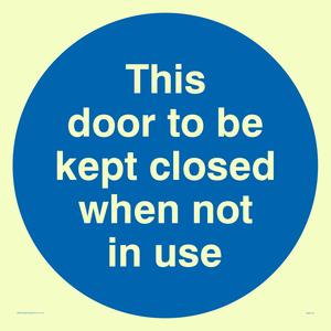 Door kept closed not in use