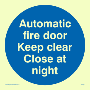Auto fire door keep clear