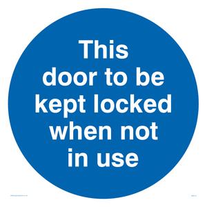 Door kept locked not in use