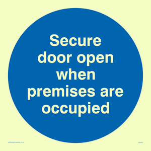 Door open when premises in use