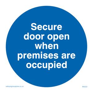 Door open when premises in use