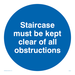 staircase must be kept clear of all obstructions