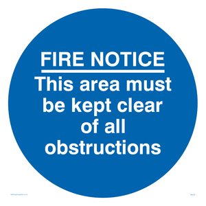 Fire notice no obstructions