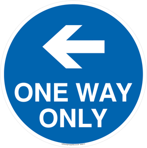 One way only with left directional arrow