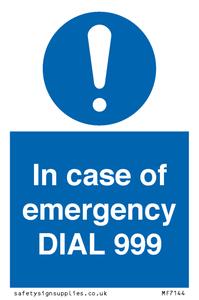 In case of emergency DIAL 999