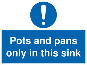 Pots and Pans only in this sink