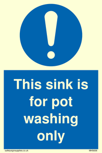 This sink is for pot washing only