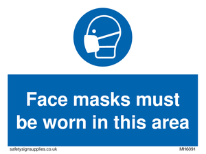 Face masks must be worn in this area