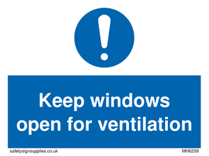 Keep windows open for ventilation