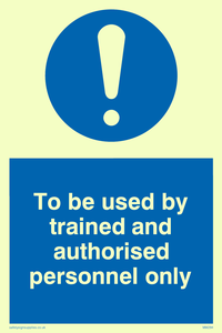 Used by trained personnel only