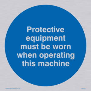 PPE when operating machine