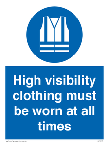 High visibility clothing must be worn Mandatory Sign