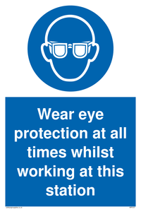Wear eye protection at all times Mandatory Sign