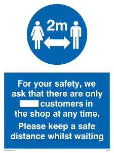 For your safety, we ask that there are only ___ customers in the shop at any time. Please keep a safe