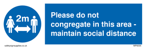 Please do not congregate in this area - maintain social distance