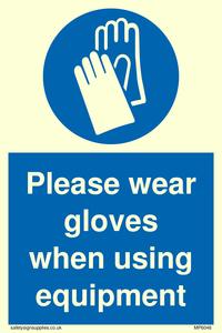 Please wear gloves when using equipment
