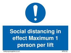 Social distancing in effect Maximum 1 person per lift
