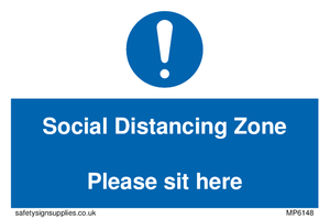 Social Distancing Zone Please sit here