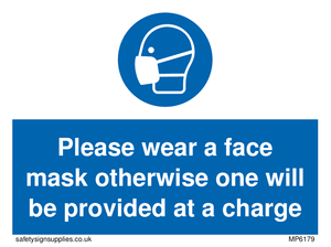 Please wear a face mask otherwise one will be provided at a charge