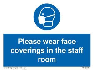 Please wear face coverings in the staff room