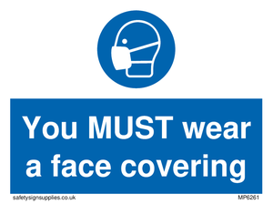 You MUST wear a face covering