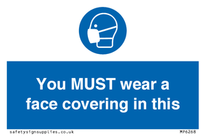 You MUST wear a face covering in this taxi