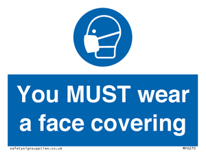 You MUST wear a face covering - reversed vinyl