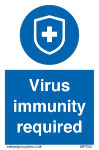 Virus immunity required
