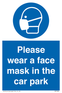 Please wear a face mask in the car park