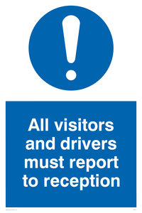 all visitors and drivers must report to reception