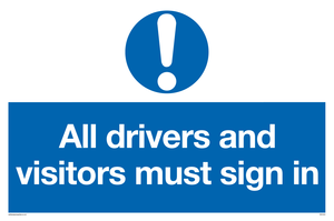 All drivers and visitors must sign in