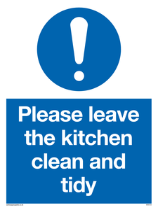 Please leave the kitchen clean and tidy Mandatory Sign