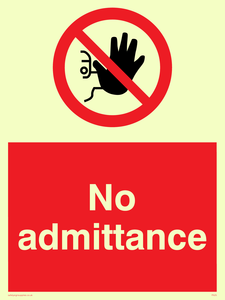no admittance - safety sign