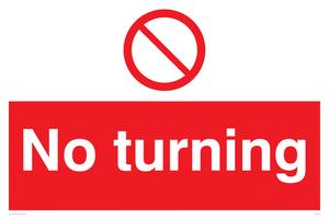 No turning