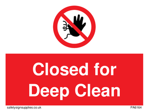 Closed for Deep Clean