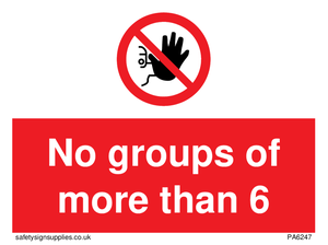No groups of more than 6