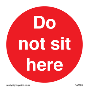 Do not sit here